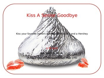 Kiss a Senior Goodbye