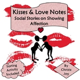 Kisses and Love Notes :  Social Stories About Showing Affection