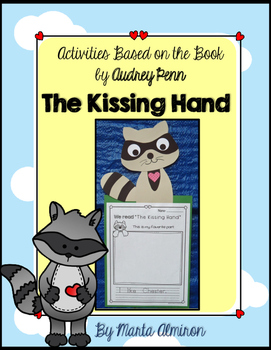 Unit Based on the book: THE KISSING HAND, By Audrey Penn