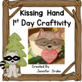 Kissing Hand 1st Day Craftivity  ~Templates for Preschool-