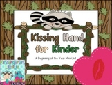 Kissing Hand: A Mini-Unit for Kinder