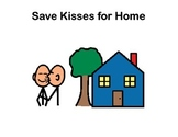 Kissing Social Story/ Save Kisses for Home