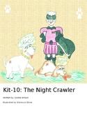 Kit-10: The Night Crawler