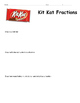 Kit Kat Fractions