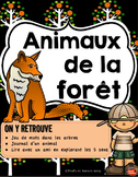 Centres de littératie//Les Animaux de la Forêt / Core French Back to School