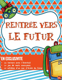 RENTRÉE SCOLAIRE / LITTERACY CENTER / Core French Back to School