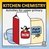 Investigating Kitchen Chemistry .