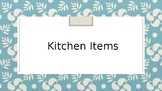 Powerpoint- Kitchen Items - Vocabulary with pictures and s