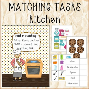 MATCHING TASKS Kitchen, Cookies and Cupcakes