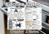 Kitchen Safety (Chapter 2) Notes PLUS Answers for Intro to Culinary Notes