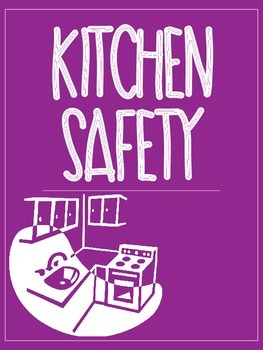 Kitchen Safety Printable - Home Ec & Food Studies