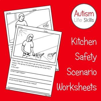 Kitchen Safety Scenario Worksheets SPED Autism Life Skills