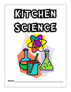 Kitchen Science: Engaging Inquiry Experiments Using Food