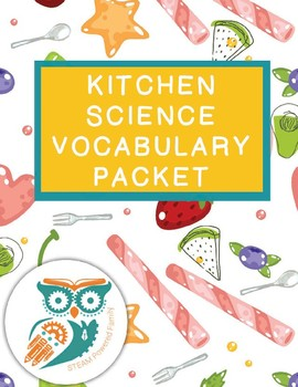 Kitchen Science Vocabulary Packet
