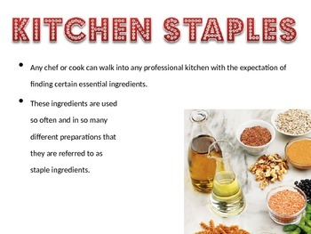Kitchen Staples Powerpoint for Culinary 1 FCS Course