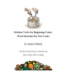 Kitchen Verbs for Beginning Cooks: Word Searches for New Cooks