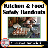 Back to School! Kitchen and Food Safety Unit Handouts- 5 Lessons!