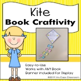 Kite Book Craftivity 1st, 2nd, & 3rd Grade