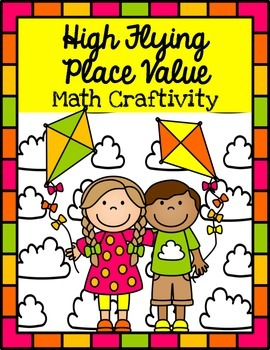 Kite Place Value Craftivity