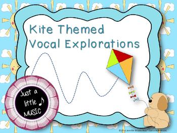 Kite Themed Vocal Exploration Slides and Worksheets