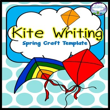 Kite Writing Templates With Prompts By Primary Wonderland  Tpt