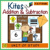 Kites  2 Addend Addition & Subtraction With Ten Frames