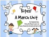 Kites!  A March Unit!