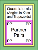 Quadrilaterals - Angles in Kites and Trapezoids (2 Partner Pair Activities)