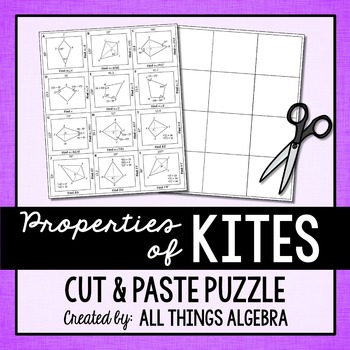 Properties of Kites Cut and Paste Puzzle by All Things Algebra | TpT