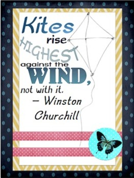 Kites Rise Highest Poster (Quote by Winston Churchill)