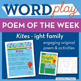 Kites  - ight Word Family Poem of the Week - Long Vowel I