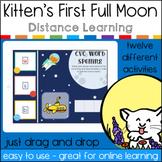 Kitten's First Full Moon Interactive Google Classroom Distance Learning