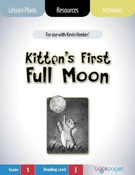 Kitten's First Full Moon Lesson Plans & Activities Package, First Grade (CCSS)