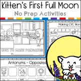 Kitten's First Full Moon No Prep Activity Pack