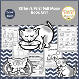Kitten's First Full Moon by Kevin Henkes  Book Unit
