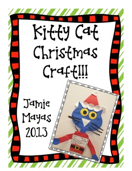 Kitty Cat Christmas Craft!!!  Give it Your All!