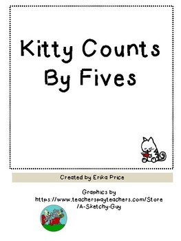 Kitty Counts By Fives counting by fives, sequencing numbers by fives
