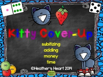 Kitty Cover-Up:  Fun with Subitizing, Adding, Money, and Telling Time
