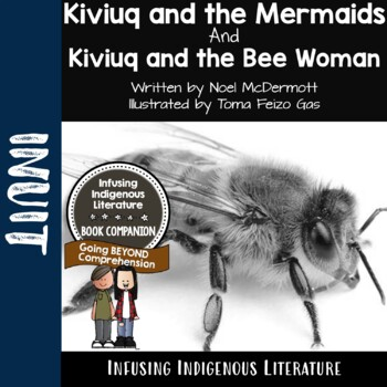 Kiviuq and the Mermaids and Kiviuq and the Bee Woman