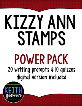 Kizzy Ann Stamps Power Pack:  20 Writing Prompts and 10 Quizzes