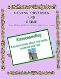 German Musical Chant About Trip Vocabulary, Pronouns and Case -Klassenausflug