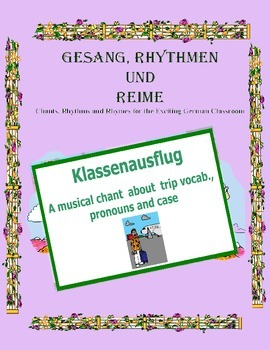 German Musical Chant About Trip Vocabulary, Pronouns and C
