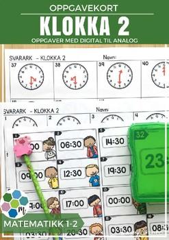 Klokka 2 - Digital til analog - OPPGAVEKORT [BM&NN]