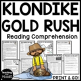 Klondike Gold Rush Reading Comprehension Call of the Wild Alaska