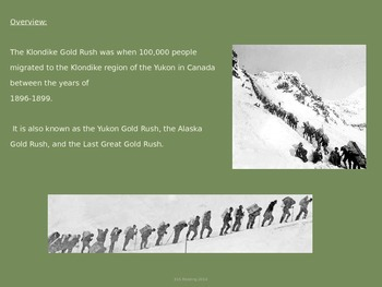 Klondike Gold Rush - Power Point - History Information Facts Pictures