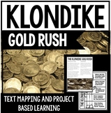 Klondike Gold Rush Unit - Project Based Learning and Informational Text
