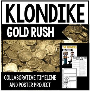 Klondike Gold Rush Unit - Timeline and Poster Project