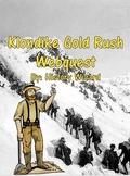 Klondike Gold Rush Webquest