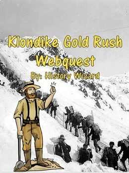Klondike Gold Rush Webquest