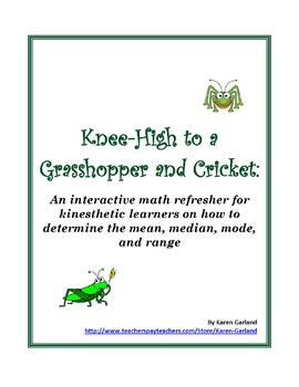 Knee-High to a Grasshopper and Cricket: Mean, Median, Mode, Range